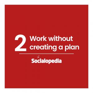 Social media brand problem 2 - not creating a business plan